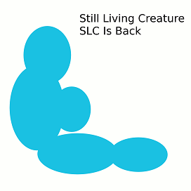StillLivingCreature-SLCIsBack-Cover.png